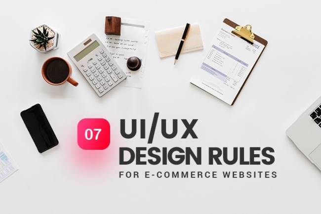 """""""What are some unwritten UI/UX rules for an e-commerce website?"""""""